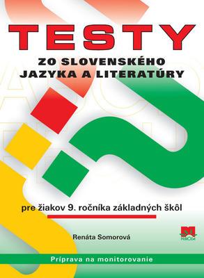 Obrázok Testy zo slovenského jazyka a literatúry pre žiakov 9. ročníka základných škôl