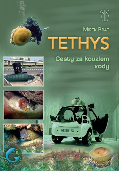 Tethys Cesty za kouzlem vody - Mirek Brát