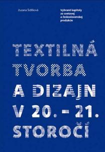 Obrázok Textilná tvorba a dizajn v 20. - 21. storočí