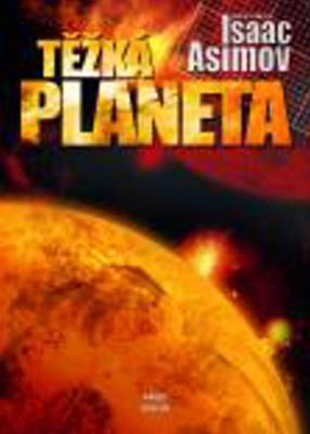 Obrázok Těžká planeta