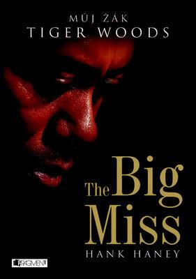 Obrázok The Big Miss (Tiger Woods)