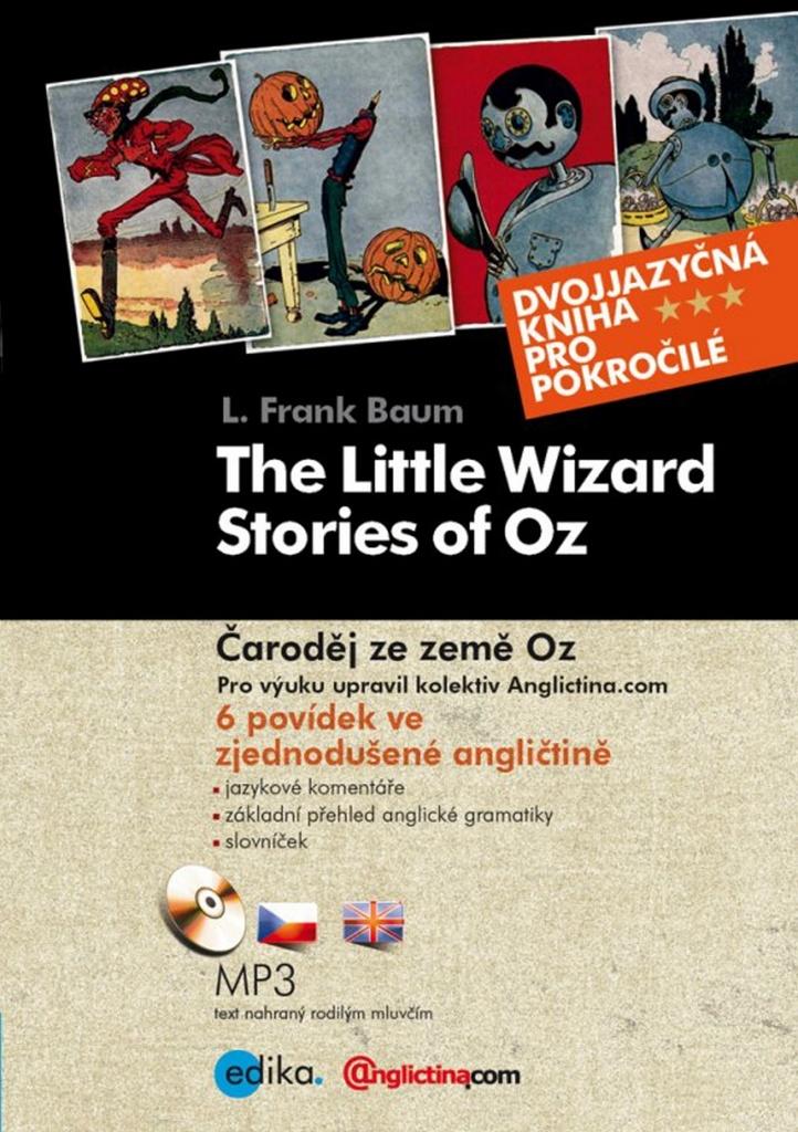 The Little Wizard Stories of Oz Čaroděj ze země Oz + CD - Lyman Frank Baum