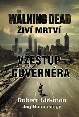 Obrázok The Walking Dead Vzestup guvernéra