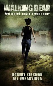 Obrázok The Walking Dead Źiví mrtví: Cesta k Woodbury