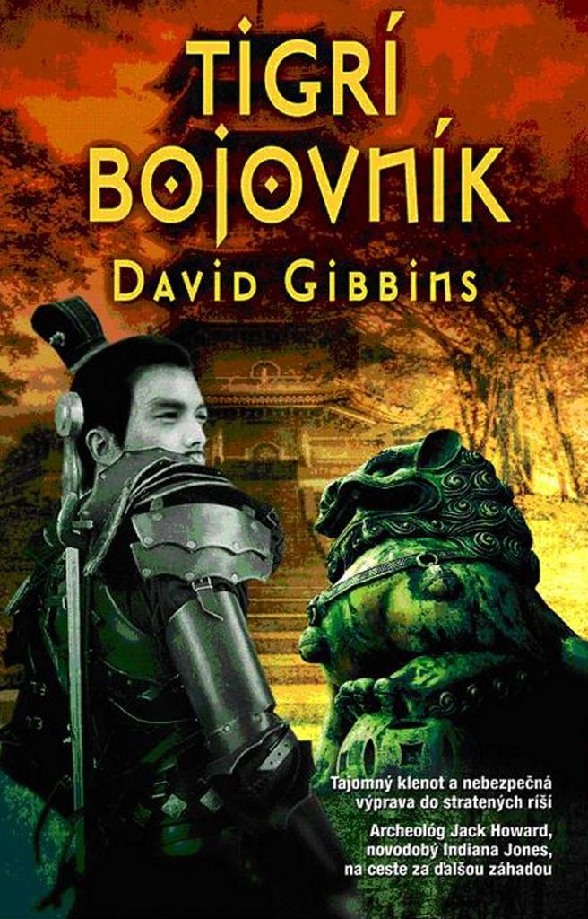 Tigrí bojovník - David Gibbins