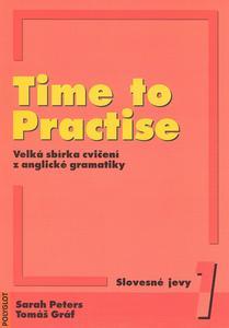 Obrázok Time to Practise 1 Slovesné jevy + MP3