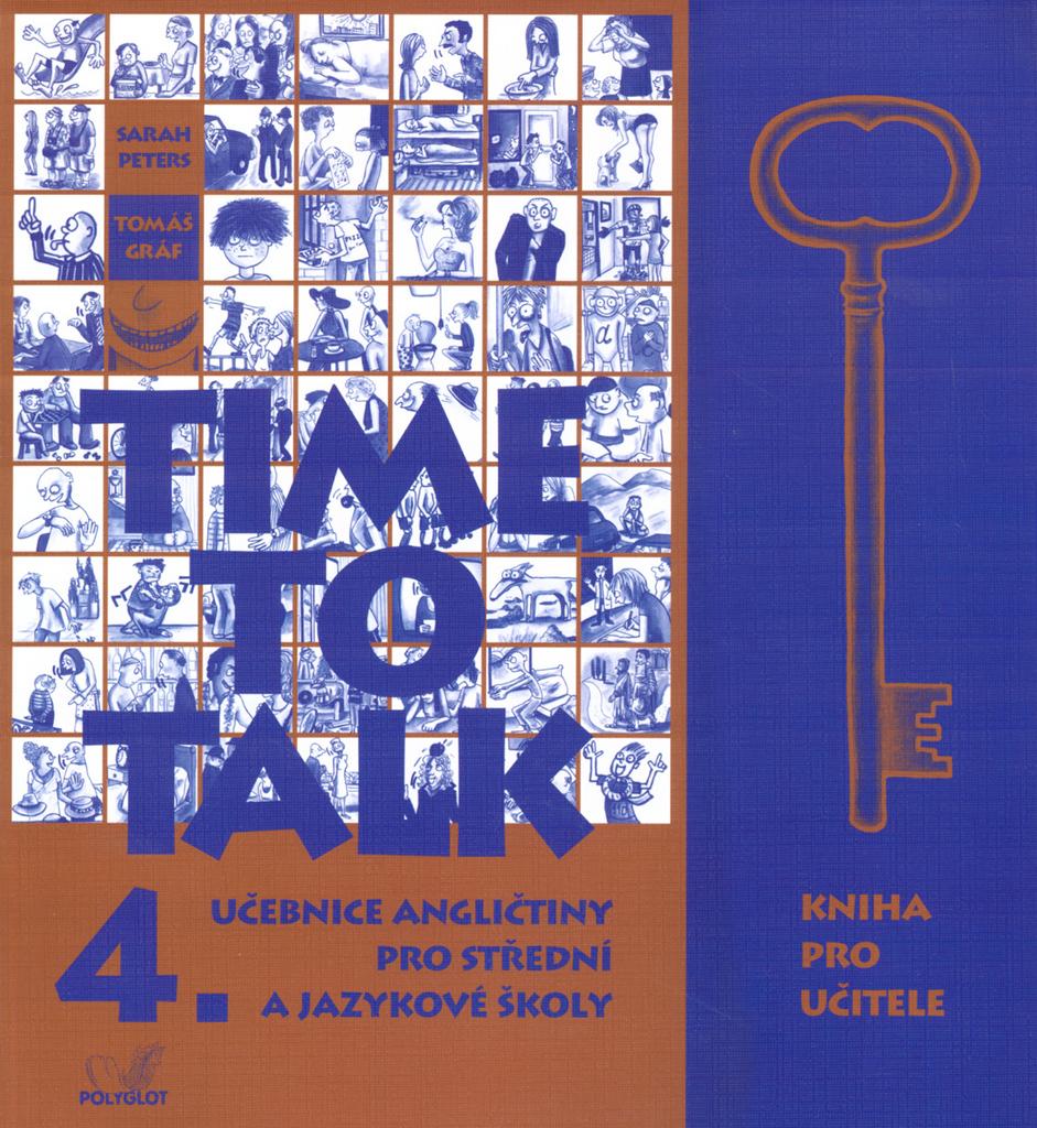 Time to Talk 4. Kniha pro učitele - Sarah Peters, Tomáš Gráf