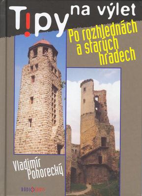 Obrázok Tipy na výlet Po rozhlednách a starých hradech