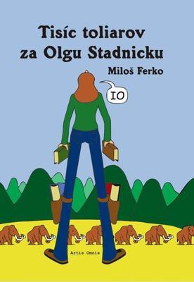 Obrázok Tisíc toliarov za Olgu Stadnicku