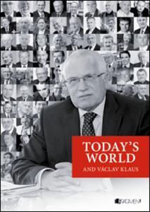 Obrázok Today´s World and Václav Klaus (Václav Klaus)