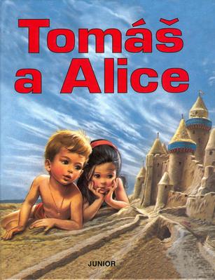 Tomáš a Alice nv.       JUNIOR