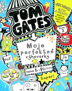 Obrázok Tom Gates Moje perfektné výhovorky