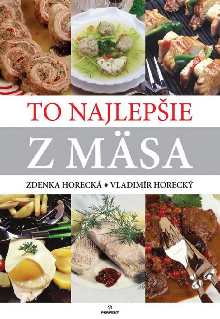 To najlepšie z mäsa - Zdenka Horecká, Vladimír Horecký