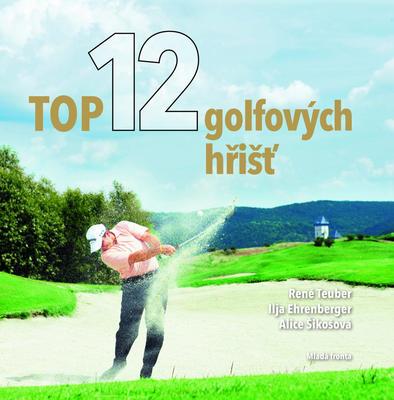 Obrázok Top 12 golfových hřišť