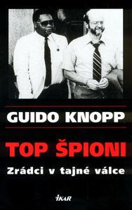 Obrázok Top špioni Zrádci v tajné válce