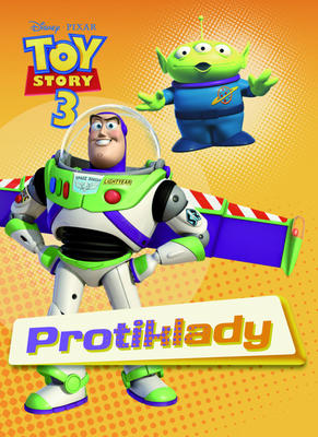 Toy Story 3 Protiklady