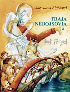 Obrázok Traja nebojsovia a duch Miguel
