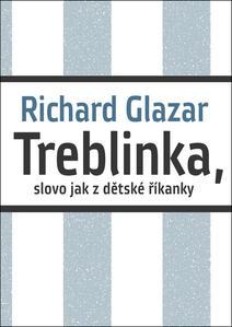 Obrázok Treblinka, slovo jak z dětské říkanky