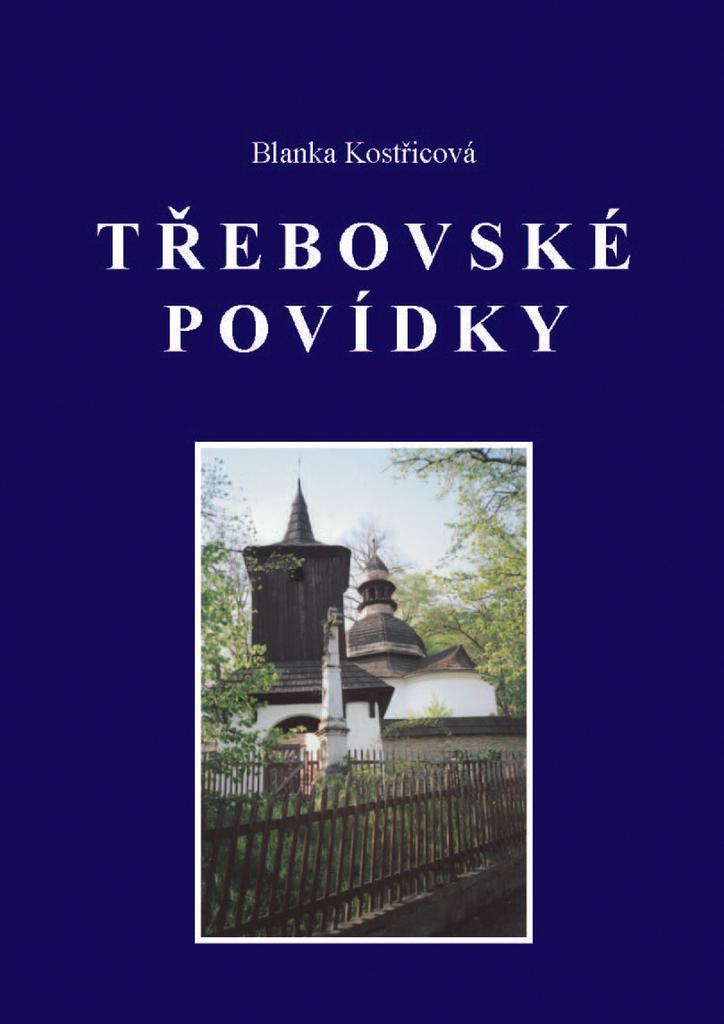 Třebovské povídky - Blanka Kostřicová