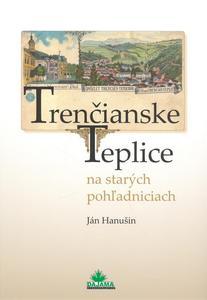 Obrázok Trenčianske Teplice na starých pohľadniciach