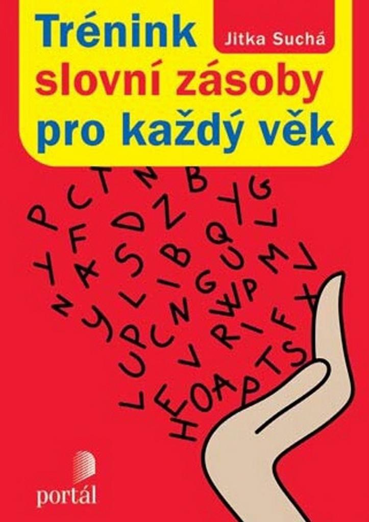 Trénink slovní zásoby pro každý věk - Jitka Suchá