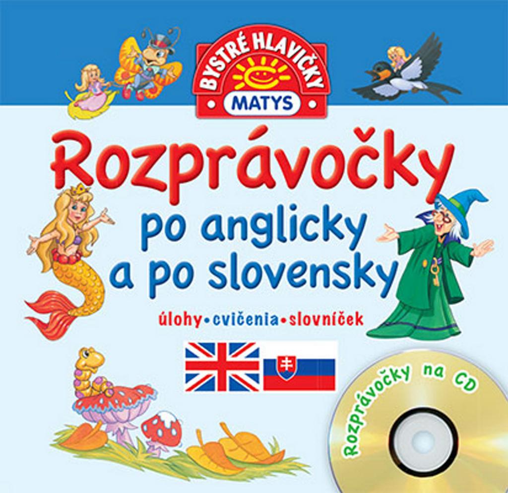 Rozprávočky po anglicky a po slovensky