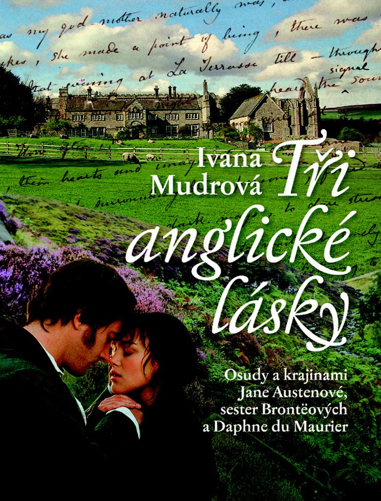Tři anglické lásky - Ivana Mudrová