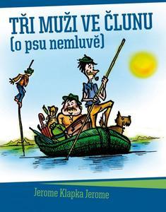 Obrázok Tři muži ve člunu (o psu nemluvě)