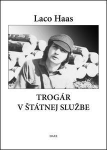 Obrázok Trogár v štátnej službe