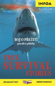 Obrázok True Survival Stories/ Boj o přežití
