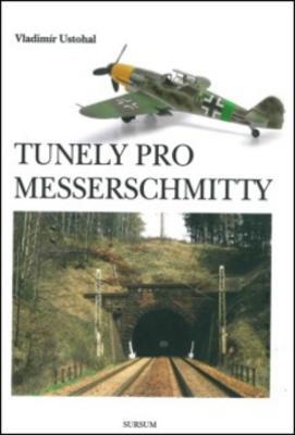 Obrázok Tunely pro Messerschmitty