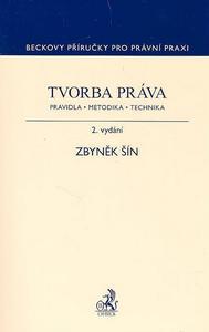 Obrázok Tvorba práva. Pravidla, metodika, technika, 2. vydání