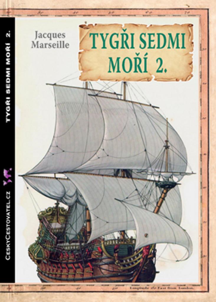 Tygři sedmi moří 2. - Jacques Marseille