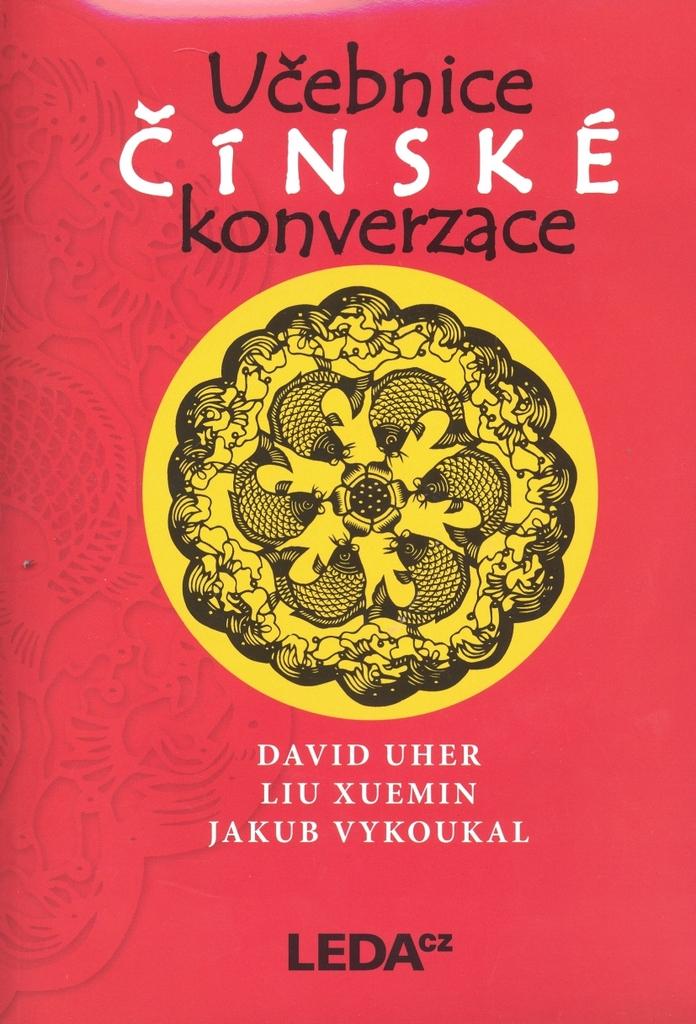 Učebnice čínské konverzace - David Uher, Jakub Vykoukal, Liu Xuemin
