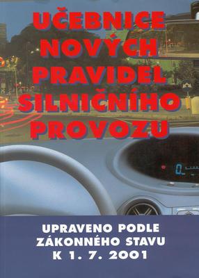 Obrázok Učebnice nových pravidel silničního provozu k 1.9.2001