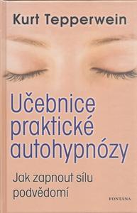 Obrázok Učebnice praktické autohypnózy