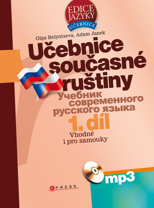 Učebnice současné ruštiny 1. díl + mp3 - Olga Belyntseva, Adam Janek