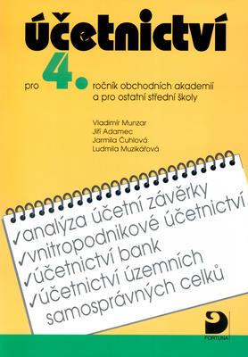 Obrázok Účetnictví pro 4.ročník obchodních akademií a pro ostatní střední školy