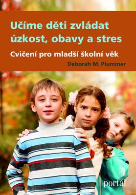 Obrázok Učíme děti zvládat úzkost, obavy a stres