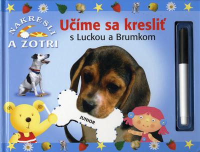 Učíme sa kresliť s Luckou a Brumkom