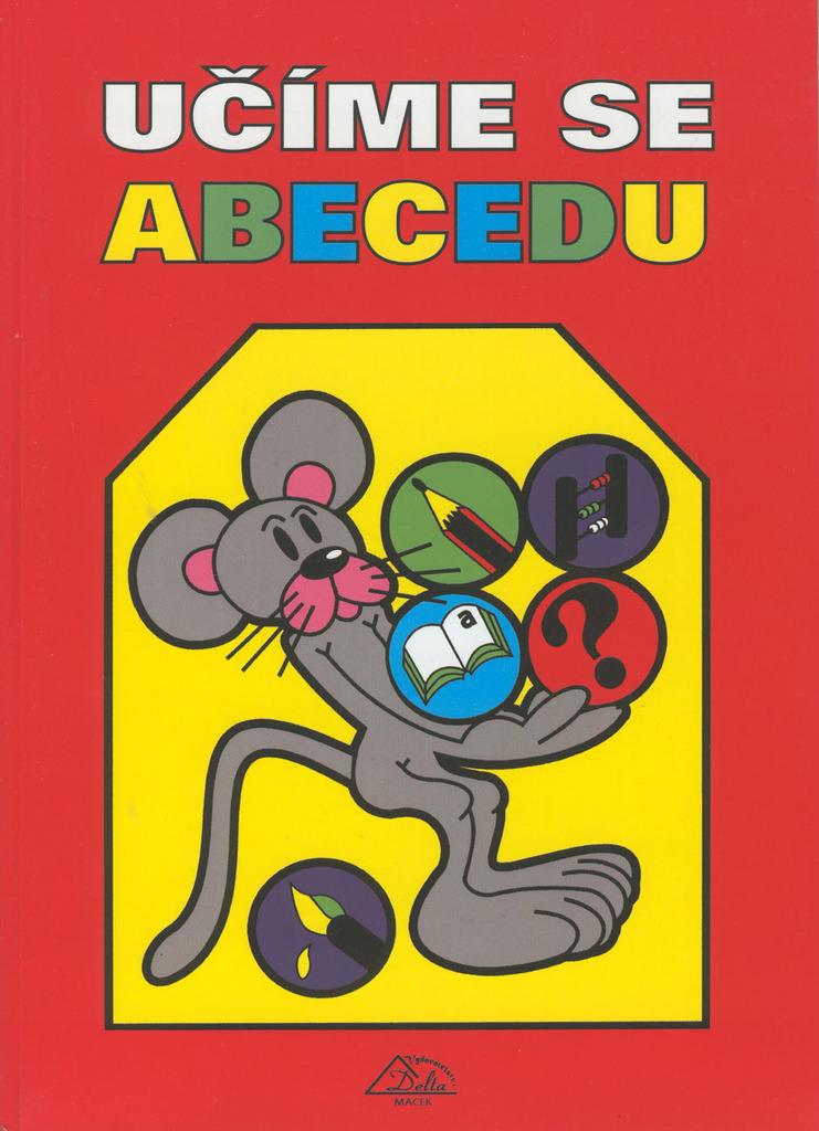 Vydavatelství Delta Macek Učíme se abecedu - Marcela Hajtášová