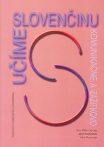 Obrázok Učíme slovenčinu komunikačne a zážitkovo