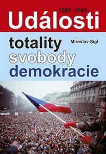 Obrázok Události totality, svobody, demokracie