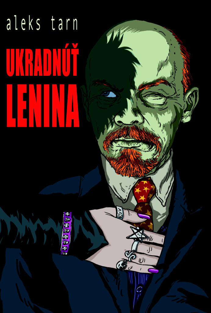 Ukradnúť Lenina - Aleks Tarn