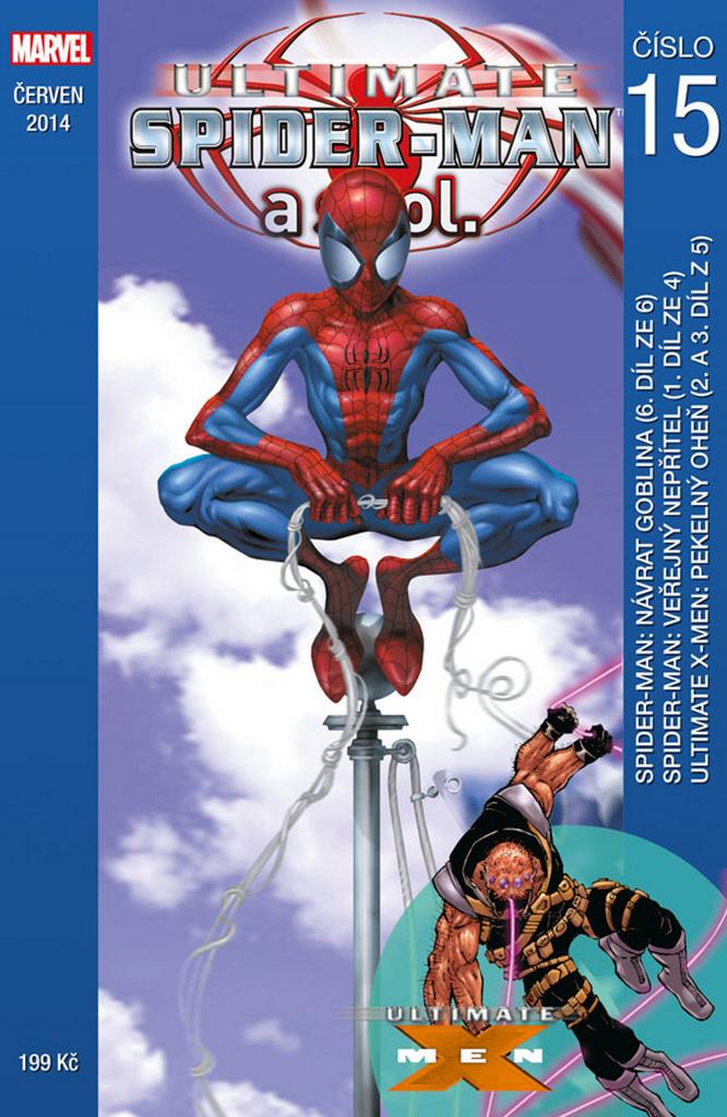 Ultimate Spider-Man a spol. 15 - Bill Jemas, Ron Zimmerman, Mark Millar, Brian Michael Bendis