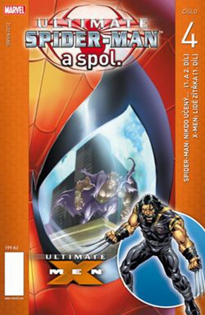 Ultimate Spider Man a spol. 4 - Brian Michael Bendis