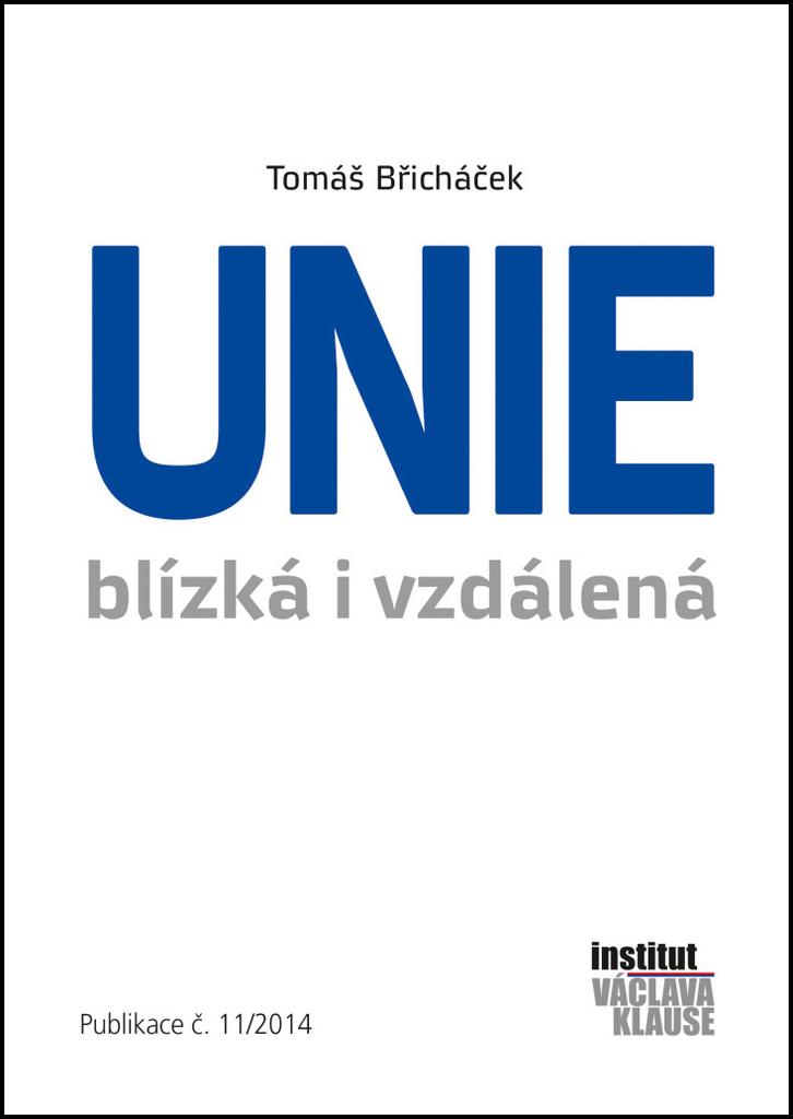 Unie blízká i vzdálená - Tomáš Břicháček