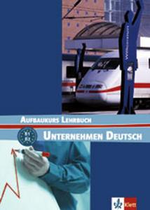 Obrázok Unternehmen Deutsch Aufbaukurs Lehrbuch