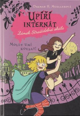 Obrázok Upíří internát Zámek Strašidelná skála Molly umí kousat!