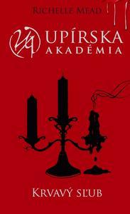 Obrázok Upírska akadémia Krvavý sľub (Upírska akadémia 4)